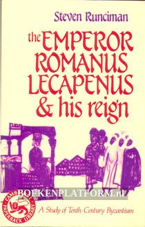 The Emperor Romanus Lecapenus & his reign