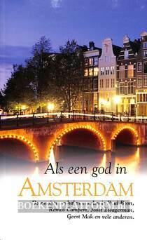 Als een god in Amsterdam