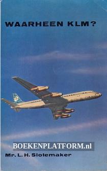 Waarheen KLM ?