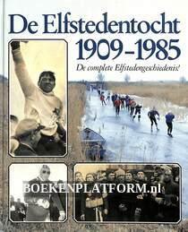 De Elfstedentocht 1909-1985