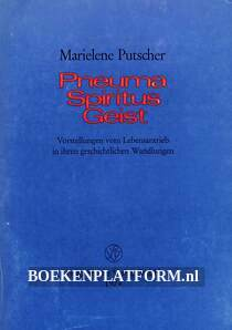 Pneuma Spiritus Geist