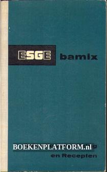 Esge bamix gebruiksaanwijzing en recepten