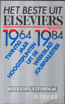 Het beste uit Elseviers magazine 1964-1984