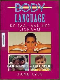 Body Language De taal van het lichaam