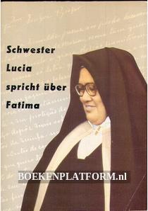 Schwester Lucia spricht über Fatima
