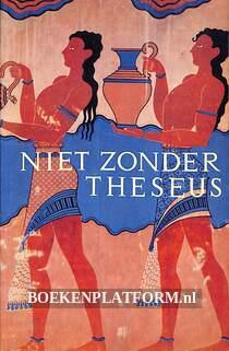 Niet zonder Theseus