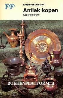 Antiek kopen, koper en brons