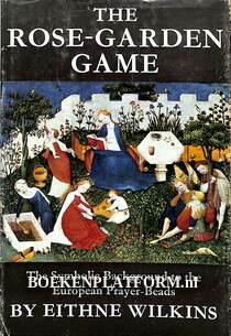 The Rose-Garden Game