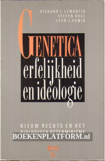 Genetica, erfelijkheid en ideologie