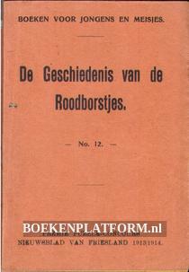 De geschiedenis van de Roodborstjes
