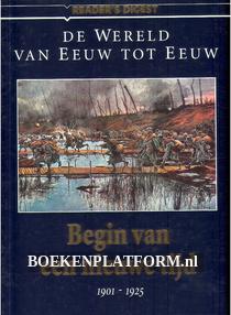 Begin van een nieuwe tijd 1901-1925