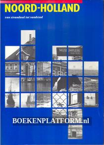 Noord Holland, van strandwal tot randstad
