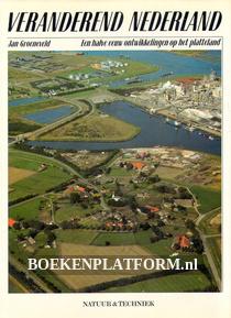 Veranderend Nederland Een halve eeuw ontwikkelingen op het platte
