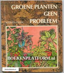 Groene planten geen probleem