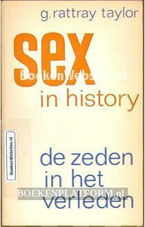 Sex in history, de zeden in het verleden