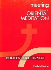Meeting Schools of Oriental Meditation