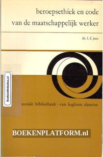 Beroepsethiek en code van de maatschappelijk werker