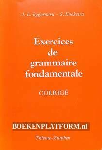 Exercises de grammaire fondamentale Corrige