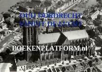 Oud Dordrecht vanuit de lucht
