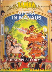 Tamba, Opera in Manaus