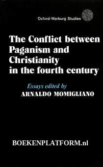 The Conflict between Paganism and Christianity in the fourth century