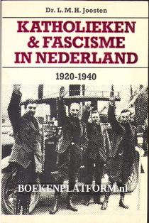 Katholieken & fascisme in Nederland 1920-1940