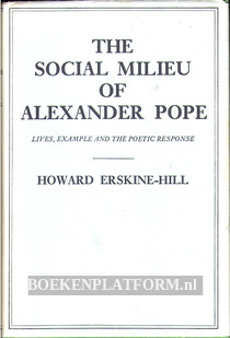The Social Milieu of Alexander Pope