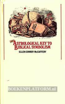 An Astrological Key to Biblical Symbolism