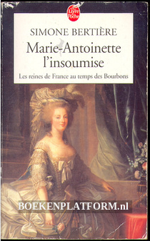 Marie-Antionette L'insoumise