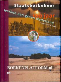 100 jaar werken aan groen Nederland