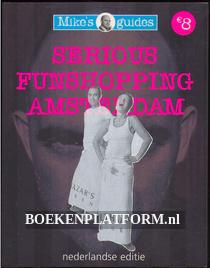 Serious Funshopping Amsterdam