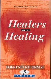 Healers over healing
