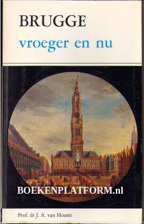 Brugge vroeger en nu