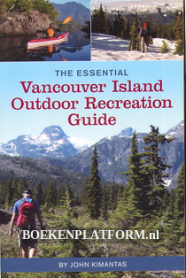 The Essential Vancouver Island Outdoor Recreation Guide
