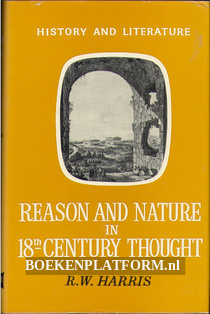 Reason and Nature in 18th Century Thought