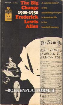The Big Change 1900-1950