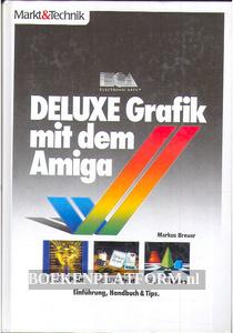 DeLuxe Grafik mit dem Amiga