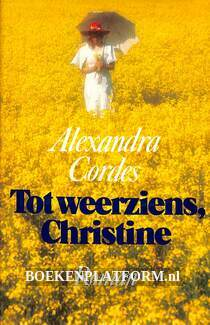 Tot weerziens, Christine