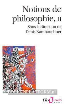 Notions de philosophie II