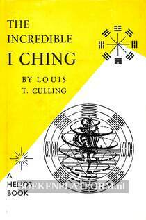The Incredible I Ching
