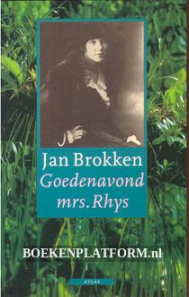 Goedenavond mrs. Rhys