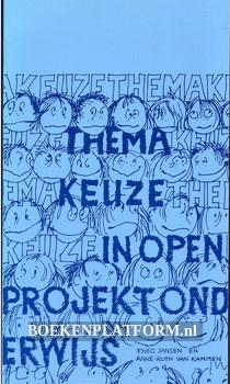 Themakeuze in open projektonderwijs