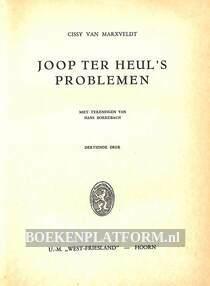 Joop ter Heul's problemen