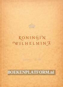 Koningin Wilhelmina 1898 / 1948