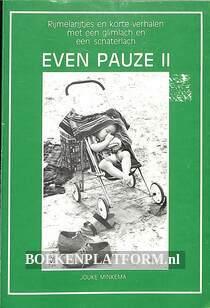Even pauze II