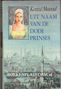 Uit naam van de dode prinses