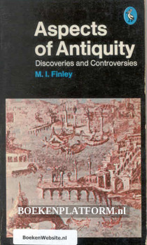 Aspects of Antiquity Discoveries and Cortoversies