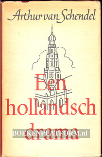 Een Hollandsch drama