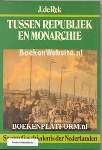 Tussen Republiek en Monarchie