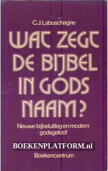 Wat zegt de bijbel in Gods naam?